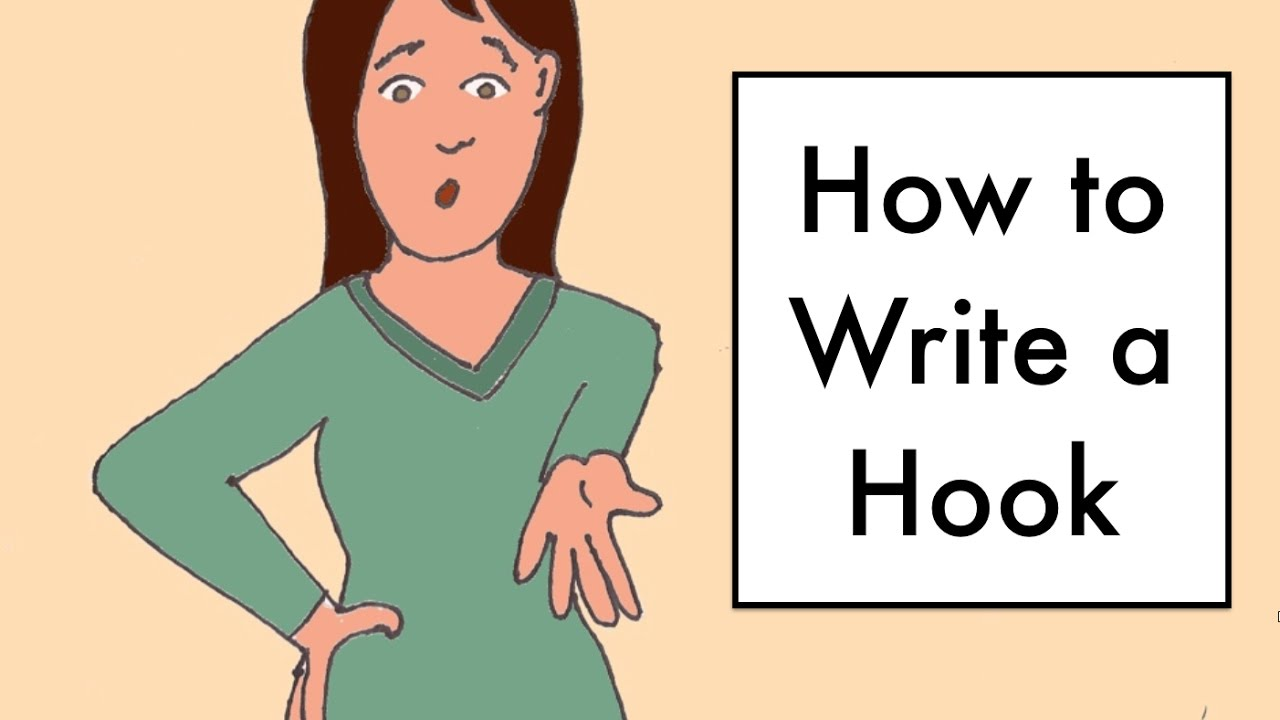 do it right how to write hooks for essay