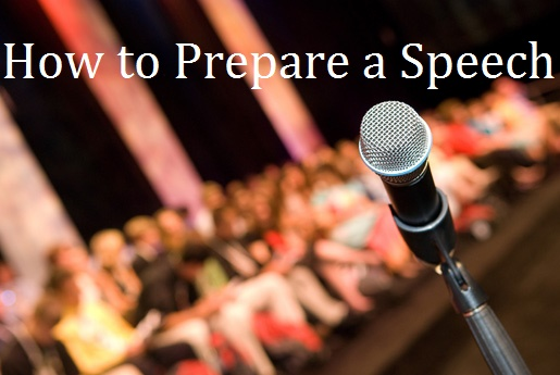 How to Prepare a Speech