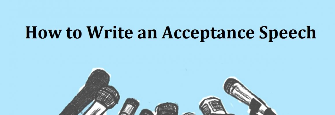 How to Write an Acceptance Speech