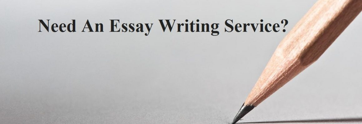 Need An Essay Writing Service?