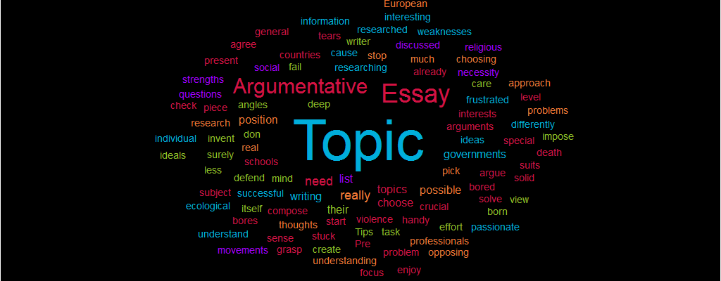 Topic for Argumentative Essay