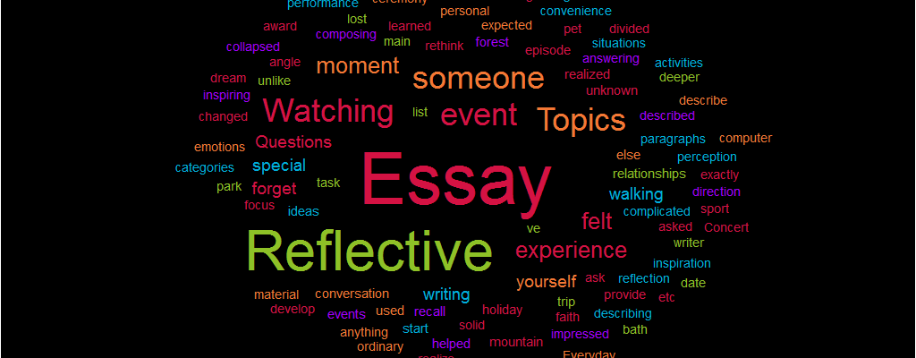 Topics Reflective Essay